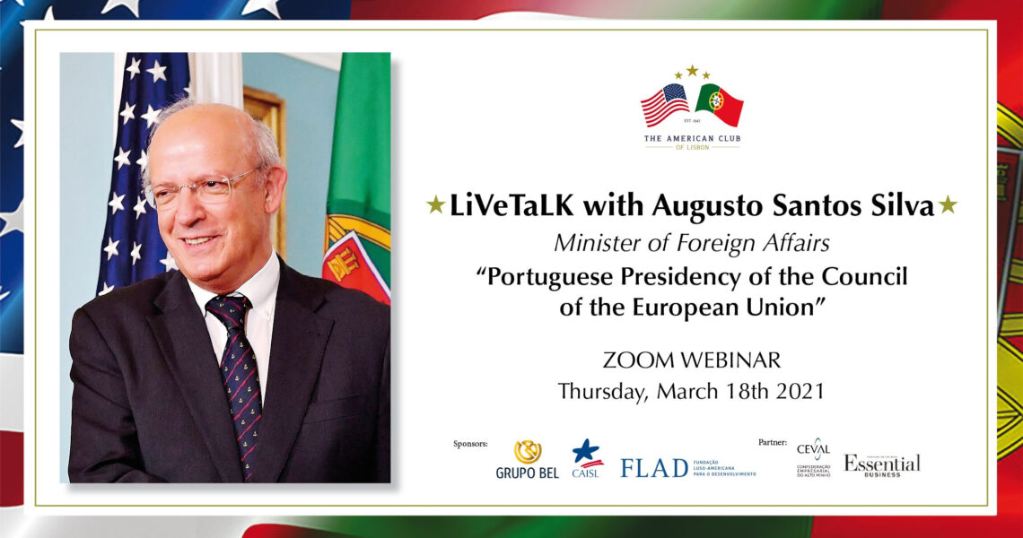 Webinar: Foreign Minister Augusto Santo Silva, who will talk to us about The First Months of the Portuguese Presidency of the EU